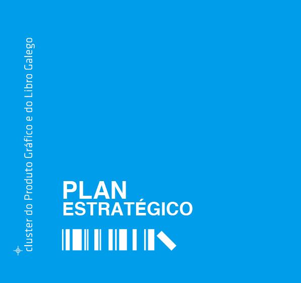 Plano Estratégico do Cluster do Produto Gráfico e do Livro Galego