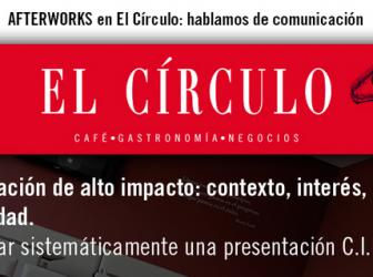 Comienza un ciclo de afterworks de comunicación en el Círculo